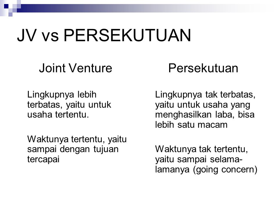 JV vs PERSEKUTUAN Joint Venture Persekutuan