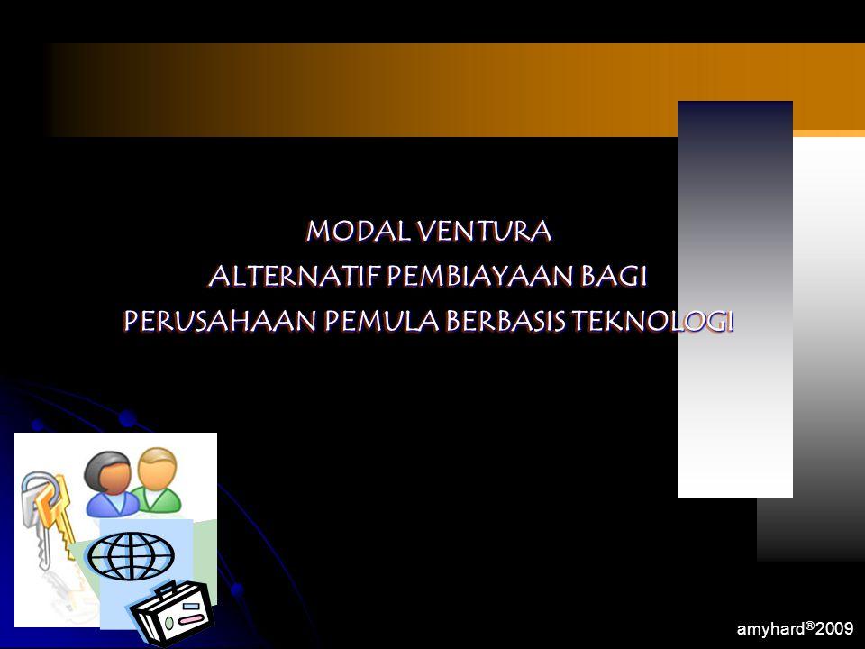 ALTERNATIF PEMBIAYAAN BAGI PERUSAHAAN PEMULA BERBASIS TEKNOLOGI