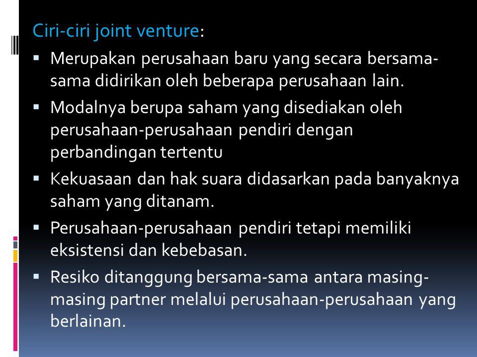 Ciri-ciri joint venture:
