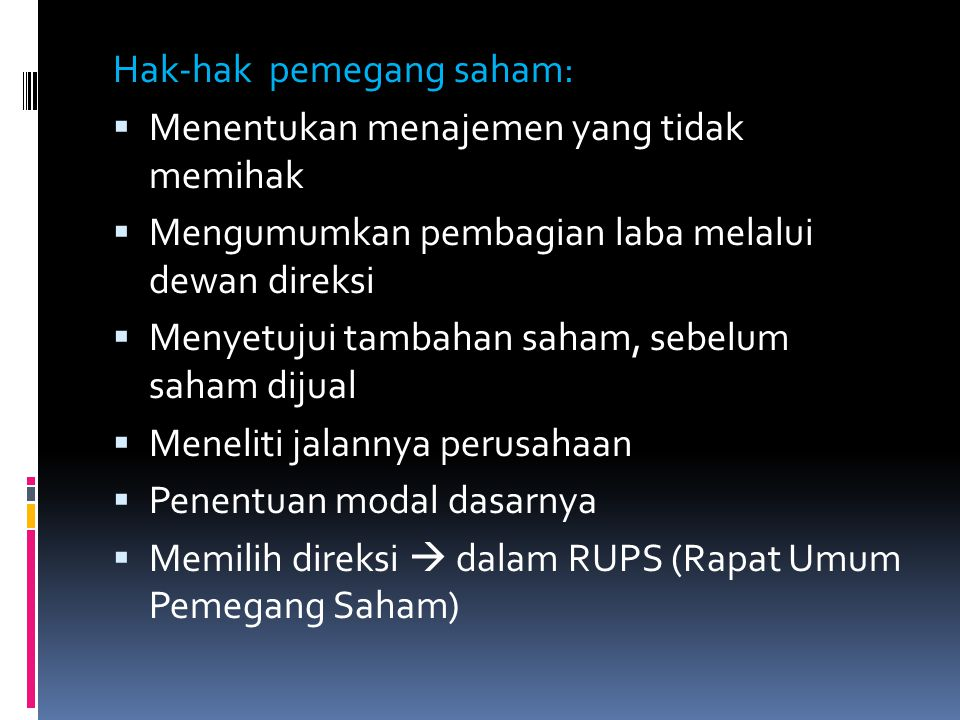 Hak-hak pemegang saham: