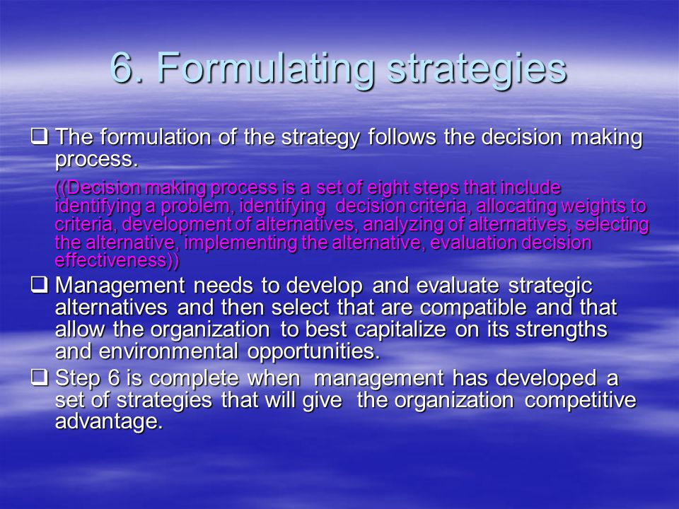 6. Formulating strategies