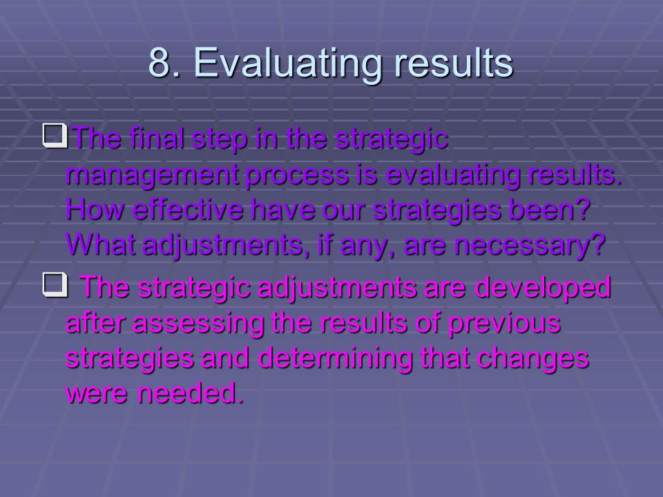 8. Evaluating results