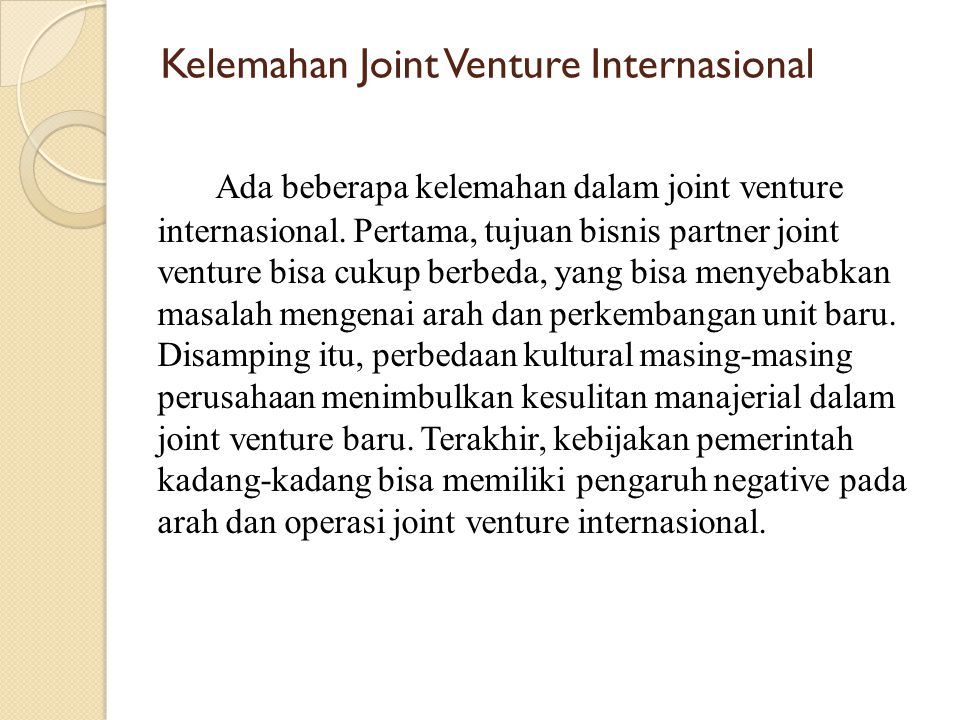 Kelemahan Joint Venture Internasional