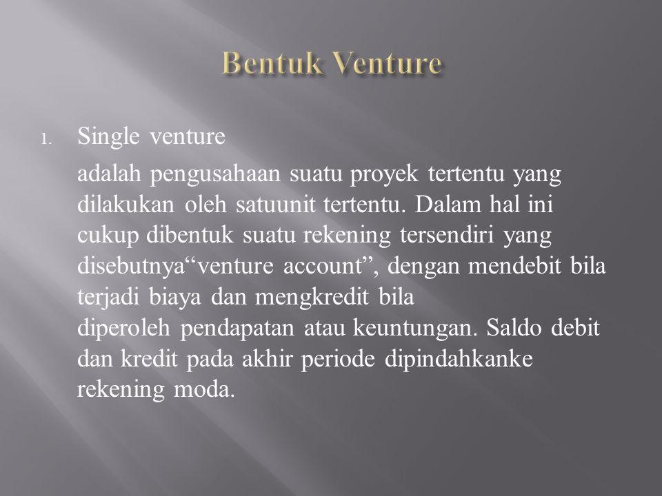 Bentuk Venture Single venture
