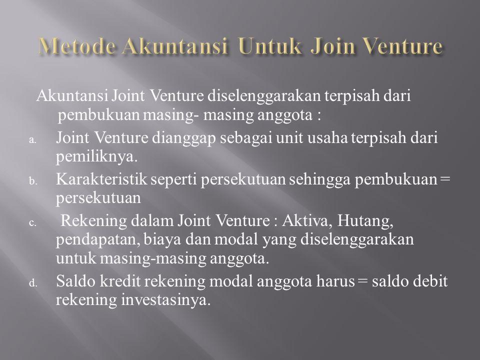 Metode Akuntansi Untuk Join Venture