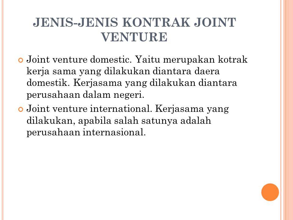 JENIS-JENIS KONTRAK JOINT VENTURE