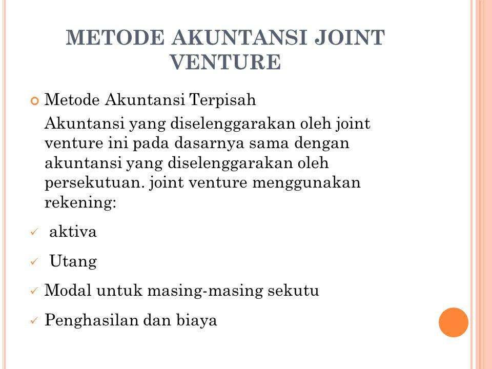 METODE AKUNTANSI JOINT VENTURE