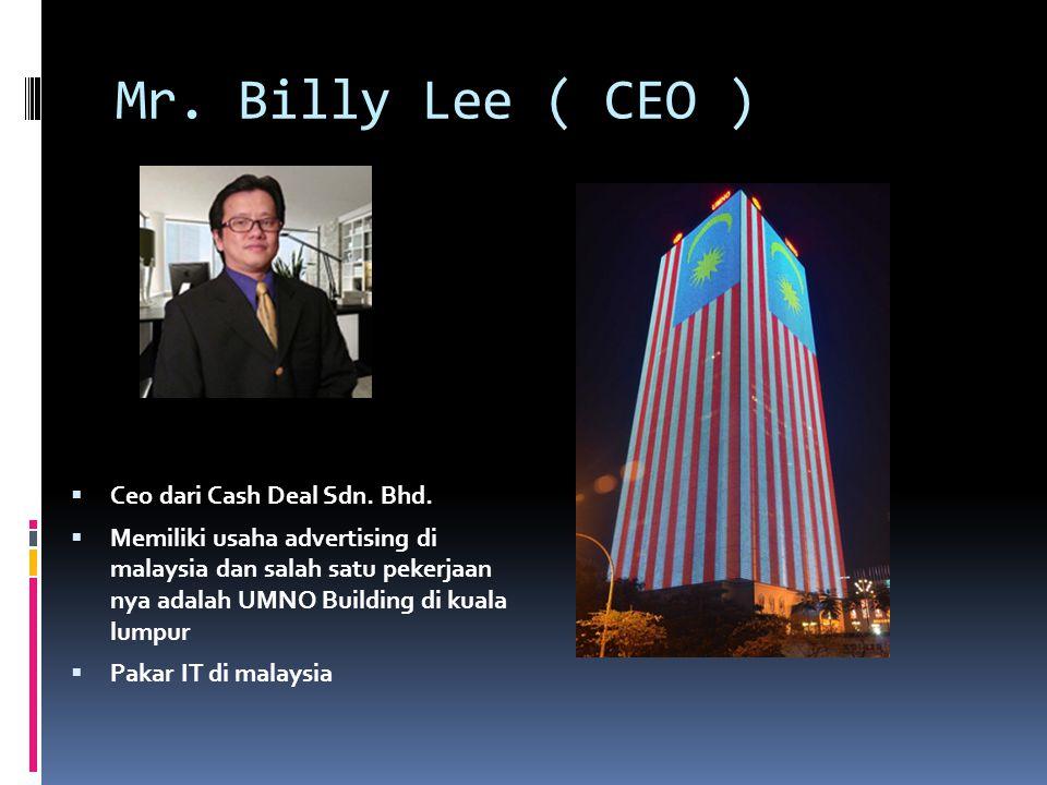 Mr. Billy Lee ( CEO ) Ceo dari Cash Deal Sdn. Bhd.