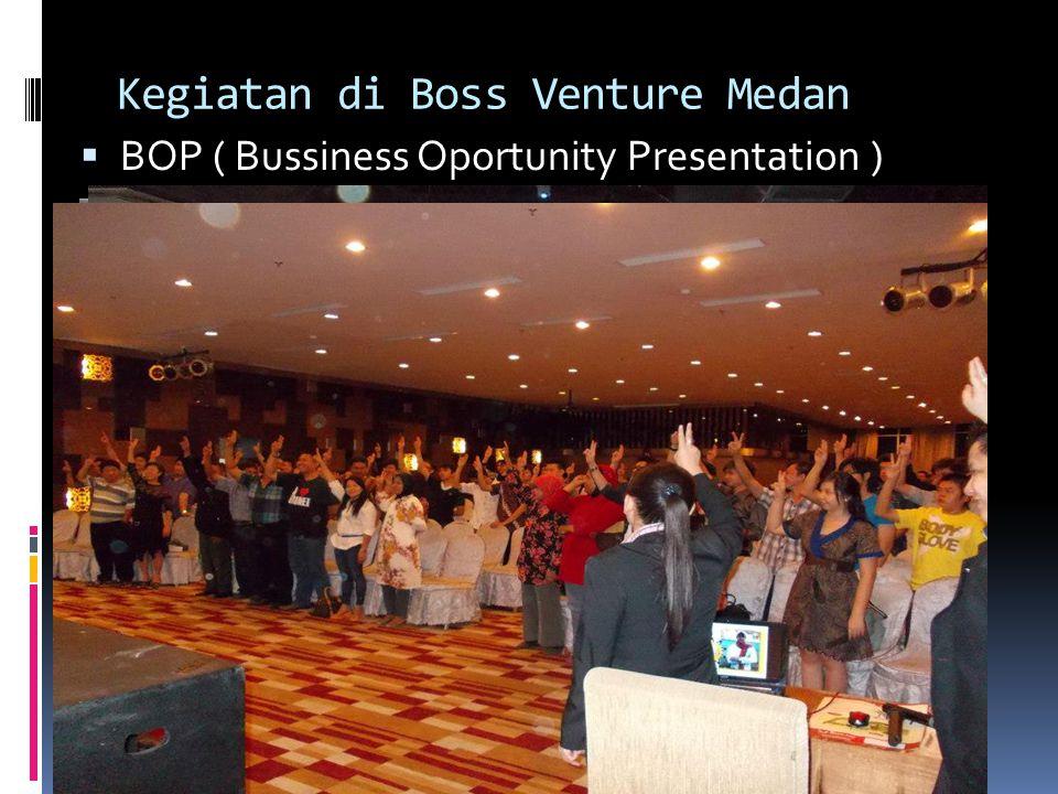 Kegiatan di Boss Venture Medan