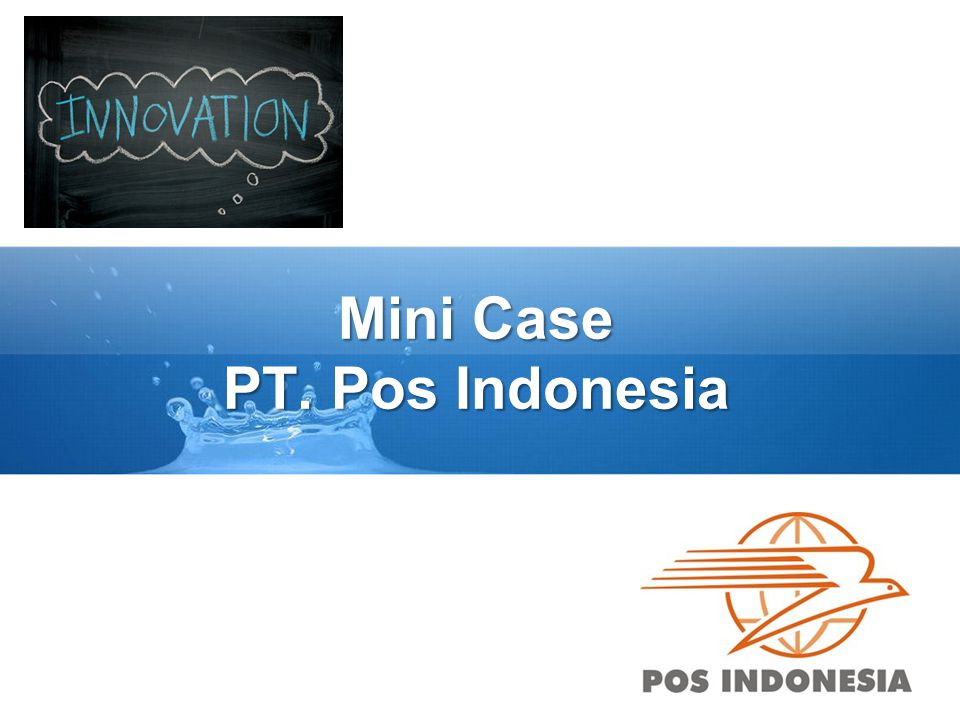 Mini Case PT. Pos Indonesia