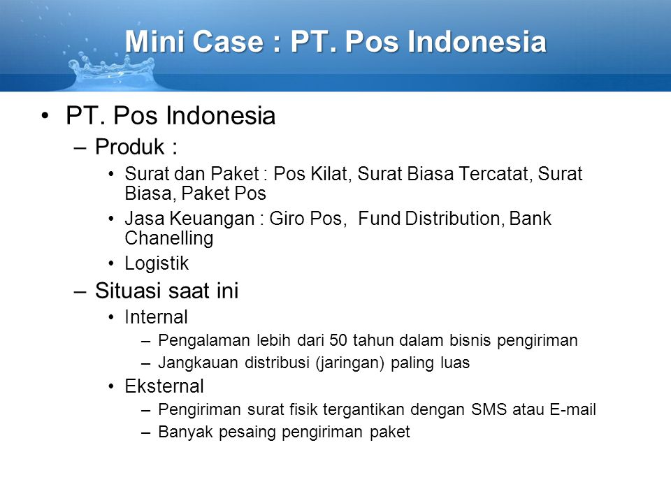 Mini Case : PT. Pos Indonesia