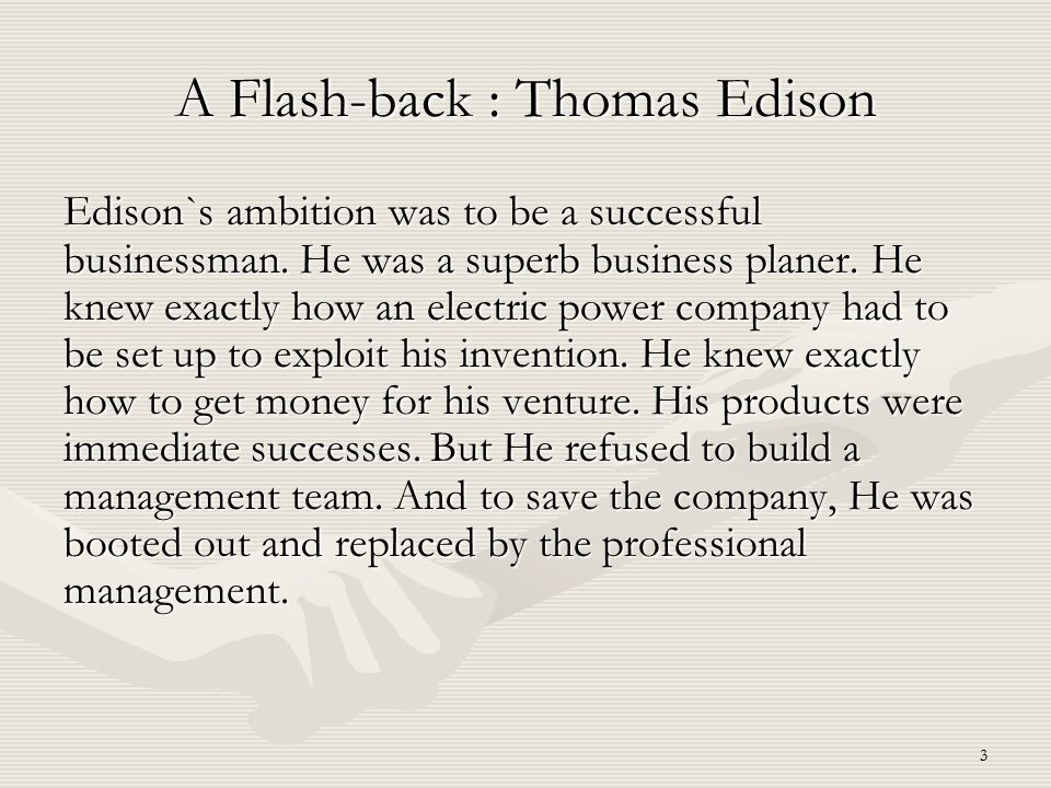 A Flash-back : Thomas Edison