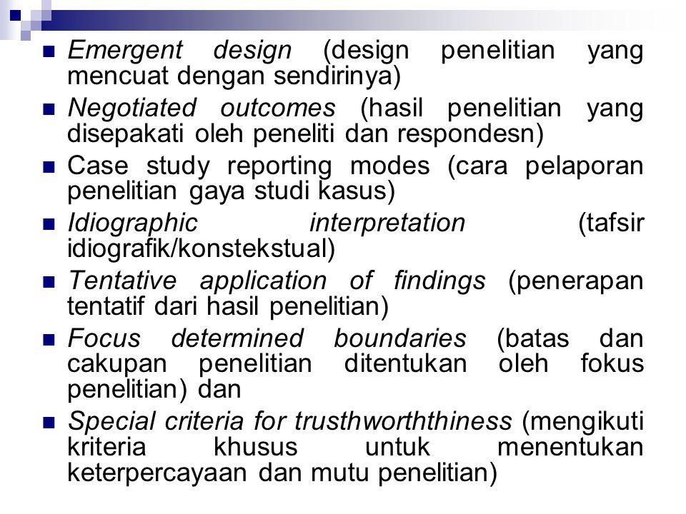 Emergent design (design penelitian yang mencuat dengan sendirinya)