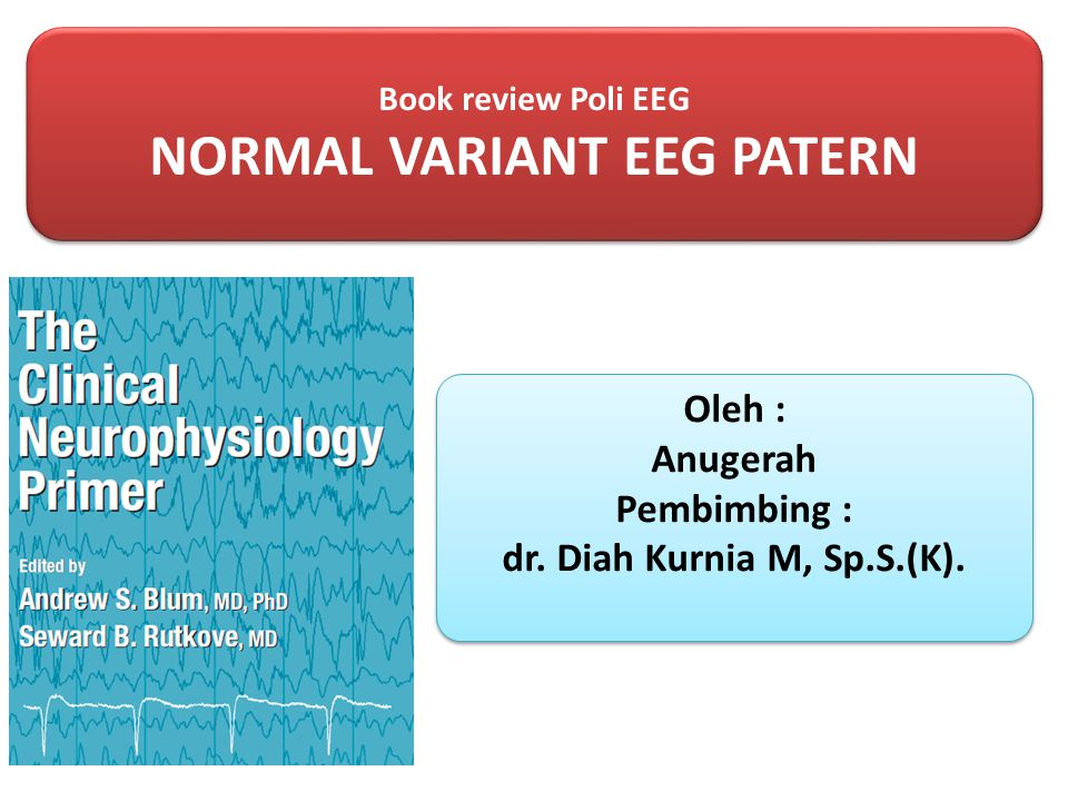 NORMAL VARIANT EEG PATERN