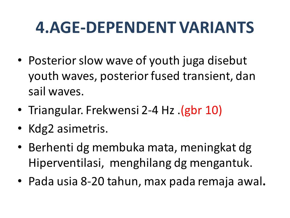 4.AGE-DEPENDENT VARIANTS