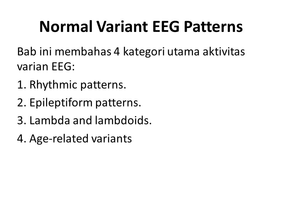 Normal Variant EEG Patterns