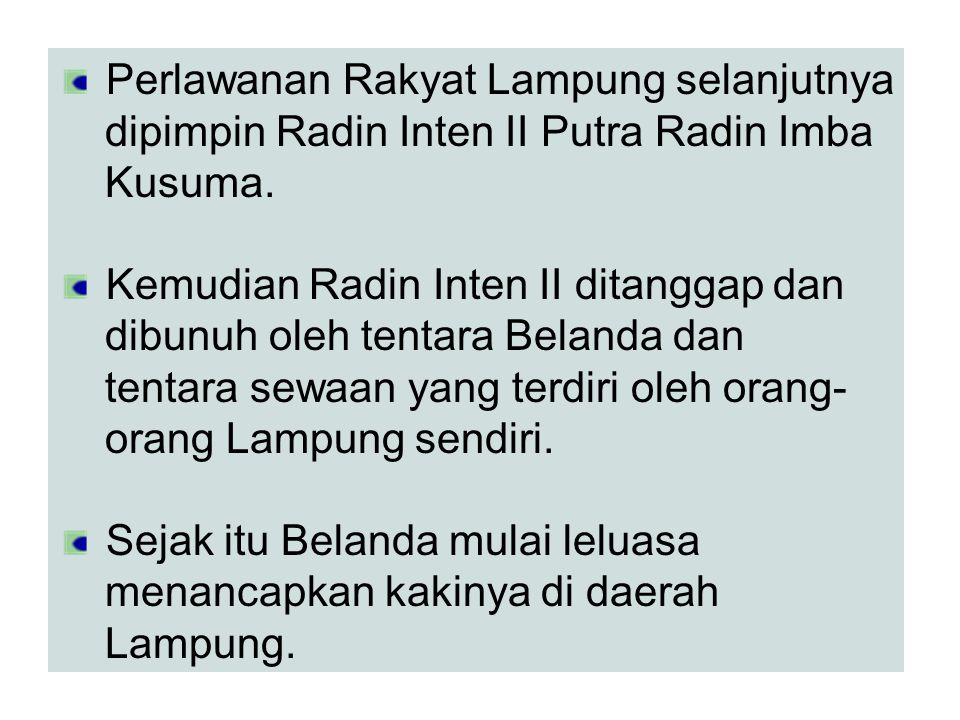 Perlawanan Rakyat Lampung selanjutnya
