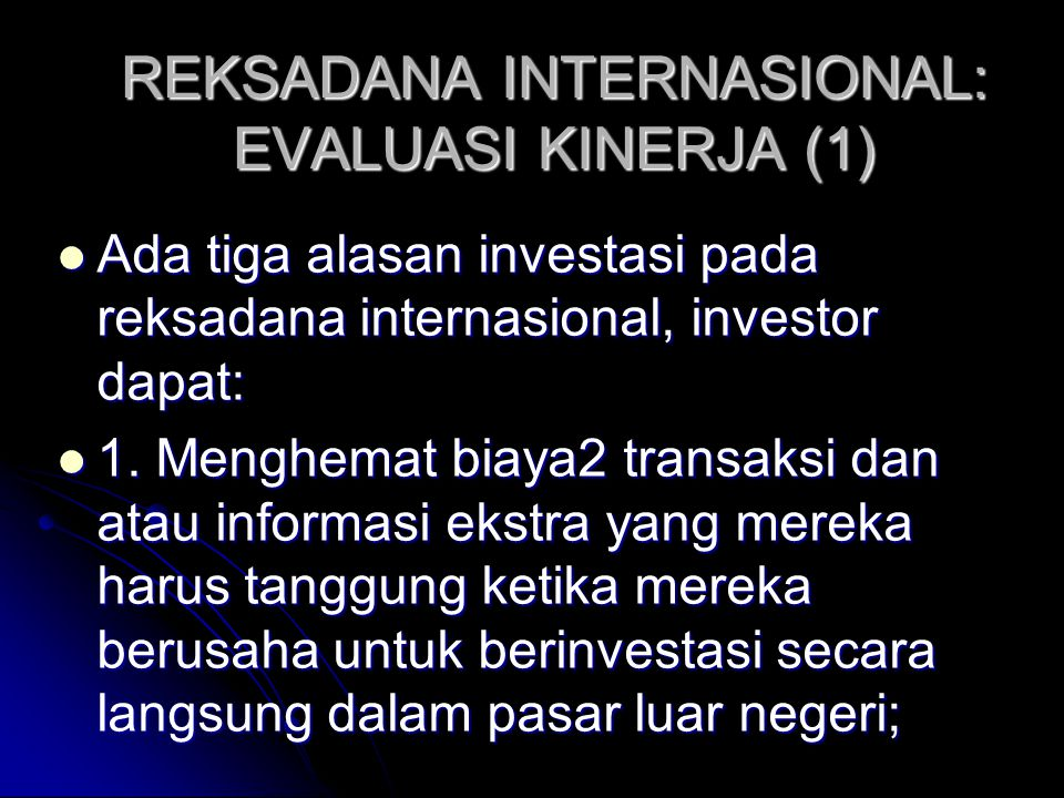 REKSADANA INTERNASIONAL: EVALUASI KINERJA (1)
