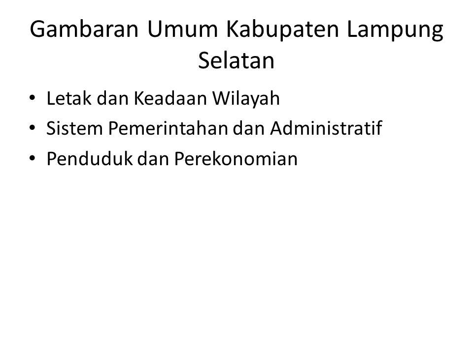 Gambaran Umum Kabupaten Lampung Selatan