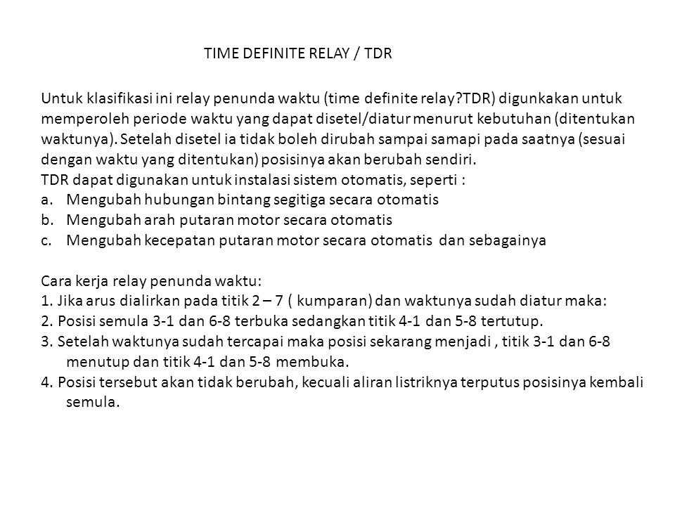 TIME DEFINITE RELAY / TDR