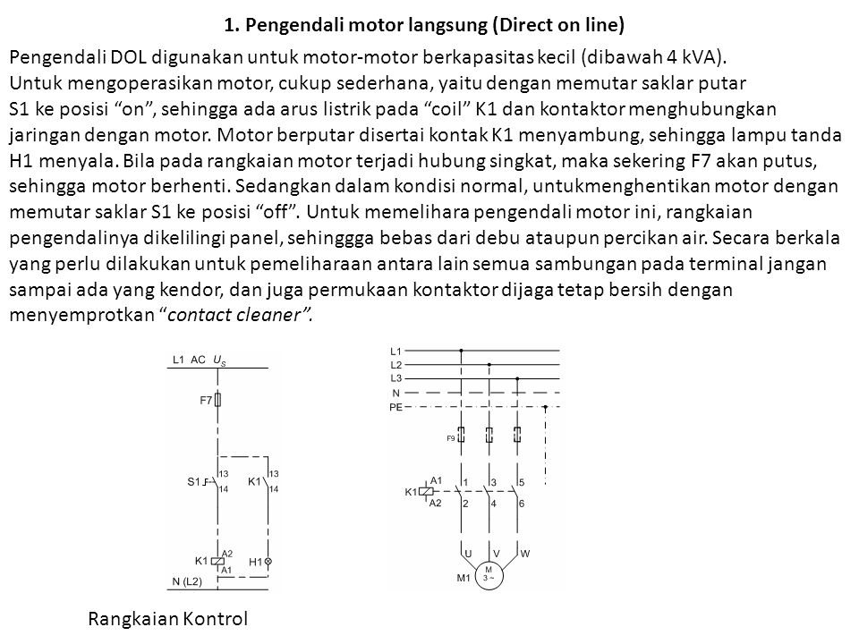 1. Pengendali motor langsung (Direct on line)