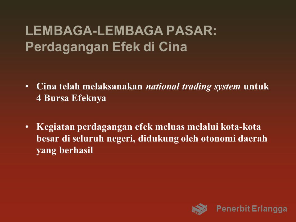 LEMBAGA-LEMBAGA PASAR: Perdagangan Efek di Cina