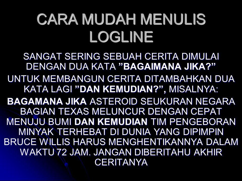 CARA MUDAH MENULIS LOGLINE