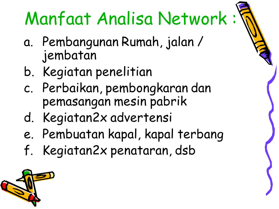 Manfaat Analisa Network :