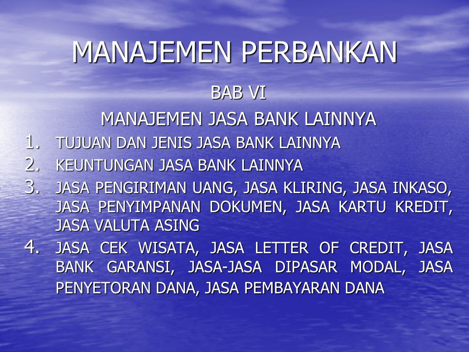 MANAJEMEN JASA BANK LAINNYA