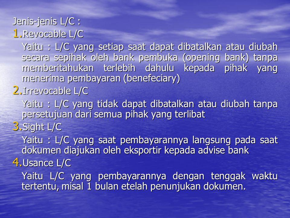 Jenis-jenis L/C : Revocable L/C.