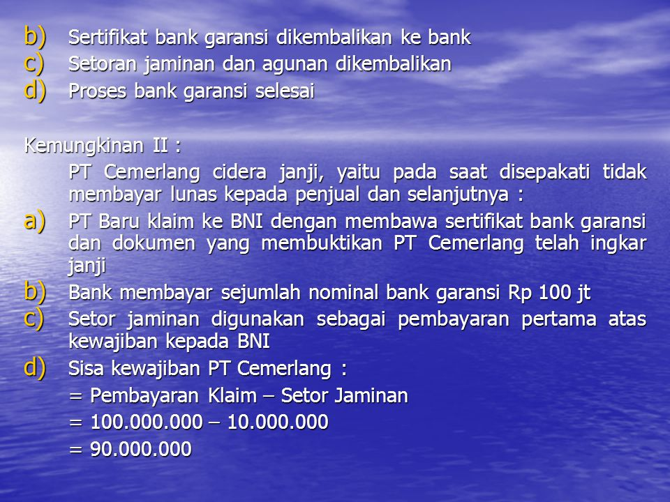 Sertifikat bank garansi dikembalikan ke bank