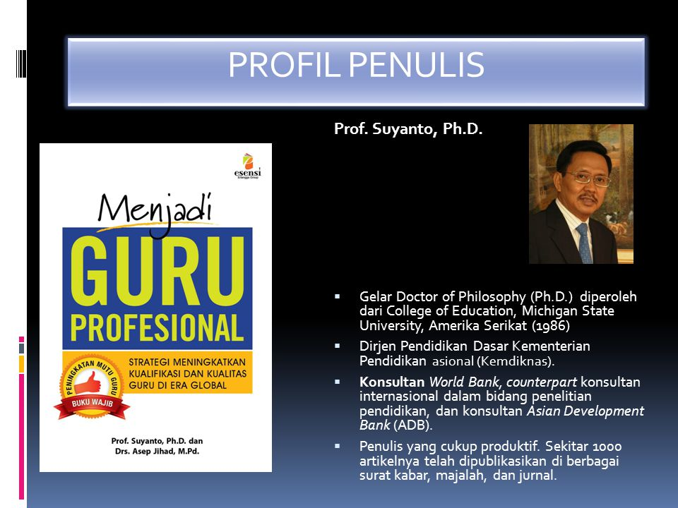 PROFIL PENULIS Prof. Suyanto, Ph.D.