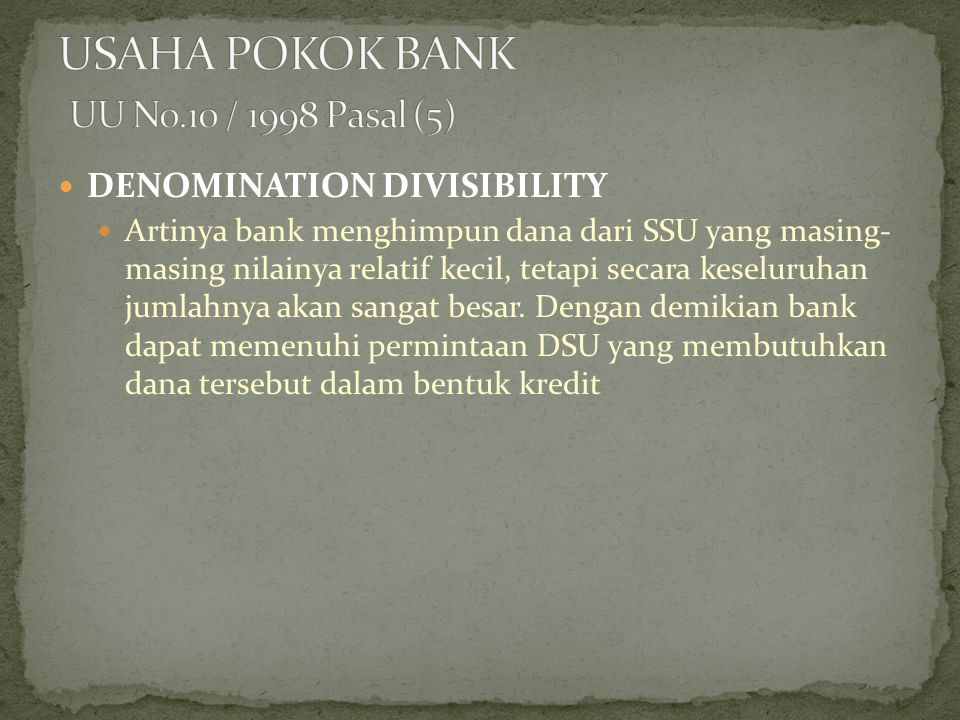 USAHA POKOK BANK UU No.10 / 1998 Pasal (5)