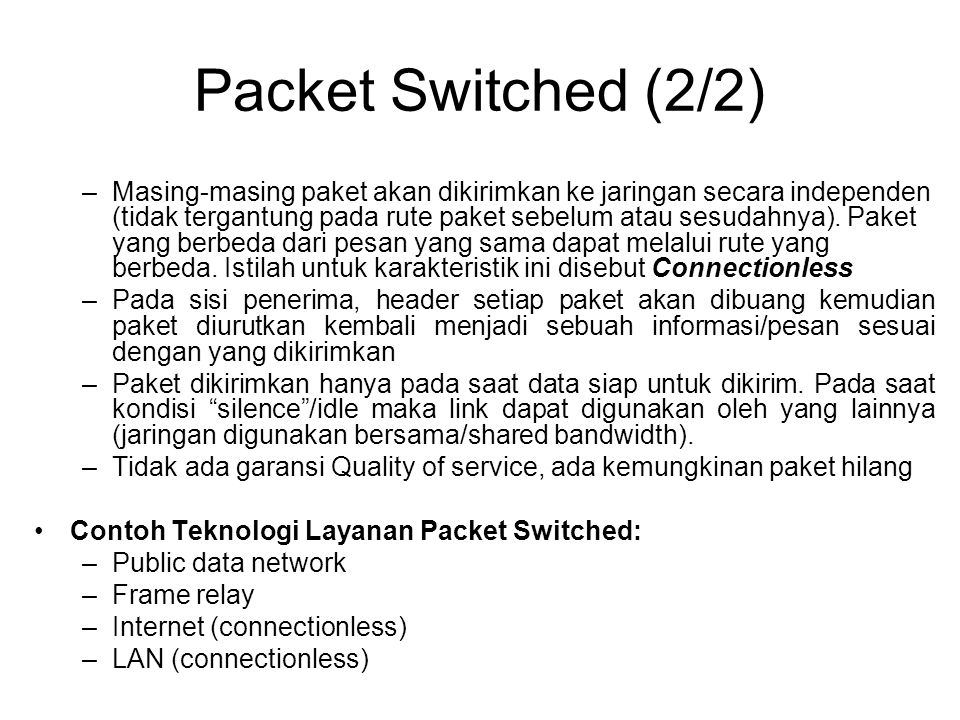 Packet Switched (2/2)