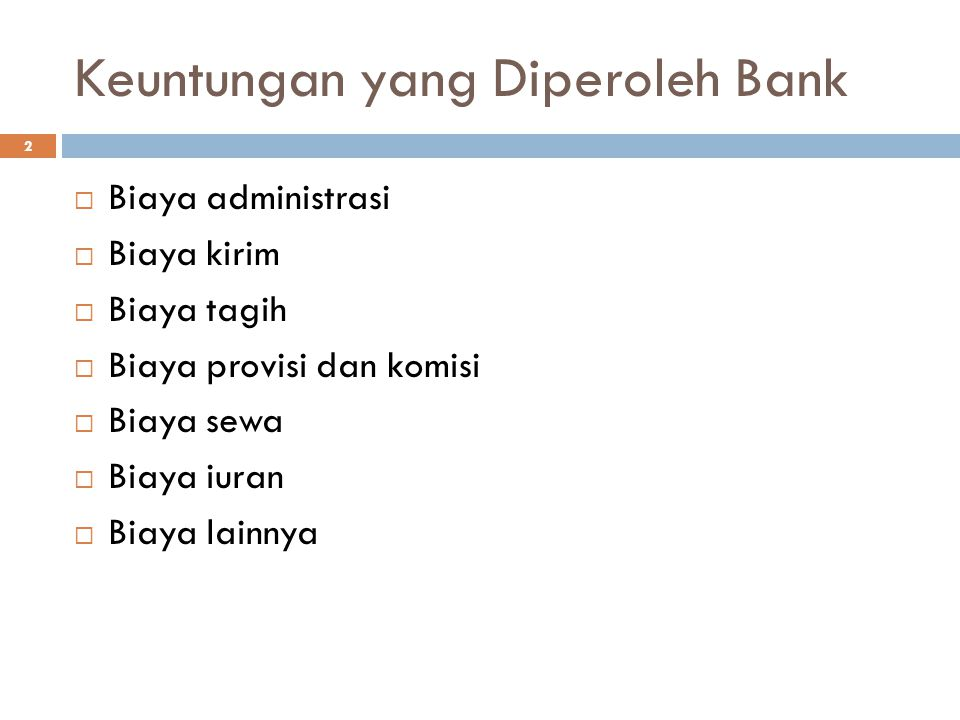 Keuntungan yang Diperoleh Bank