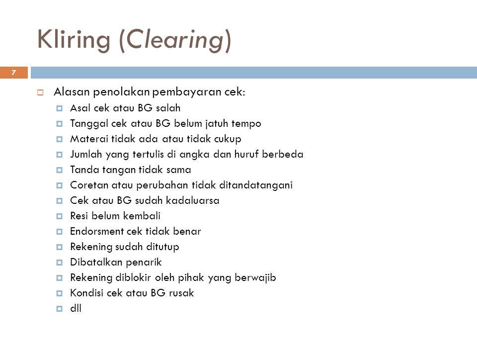 Kliring (Clearing) Alasan penolakan pembayaran cek: