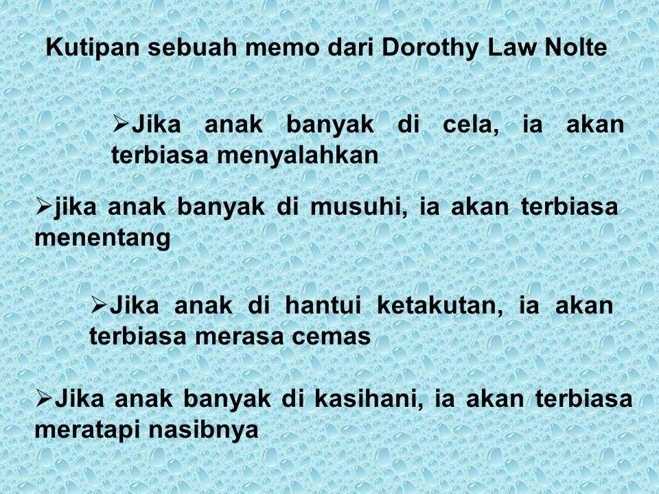 Kutipan sebuah memo dari Dorothy Law Nolte