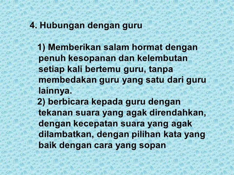 4. Hubungan dengan guru