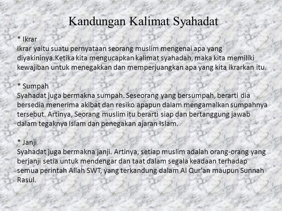 Kandungan Kalimat Syahadat