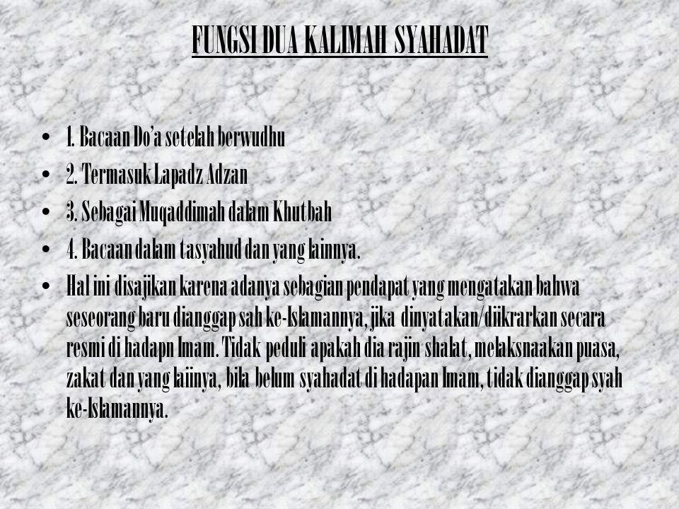 FUNGSI DUA KALIMAH SYAHADAT