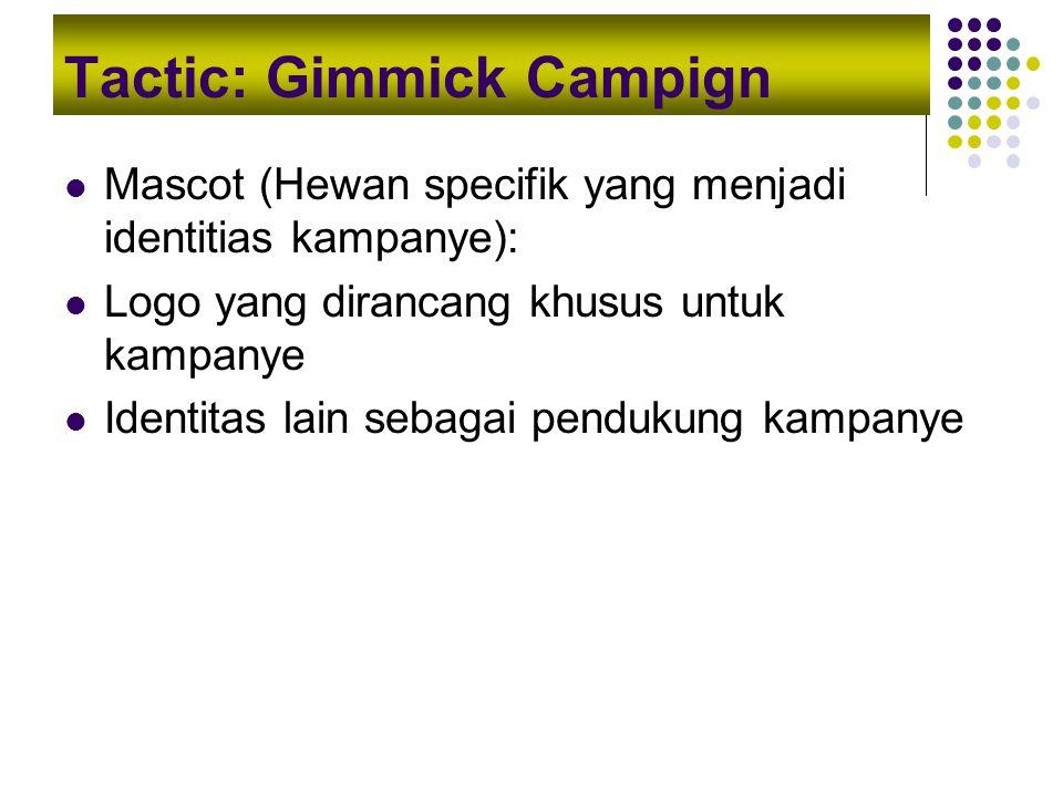 Tactic: Gimmick Campign