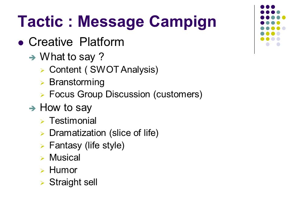 Tactic : Message Campign