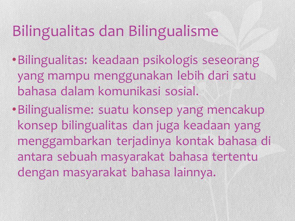 Bilingualitas dan Bilingualisme