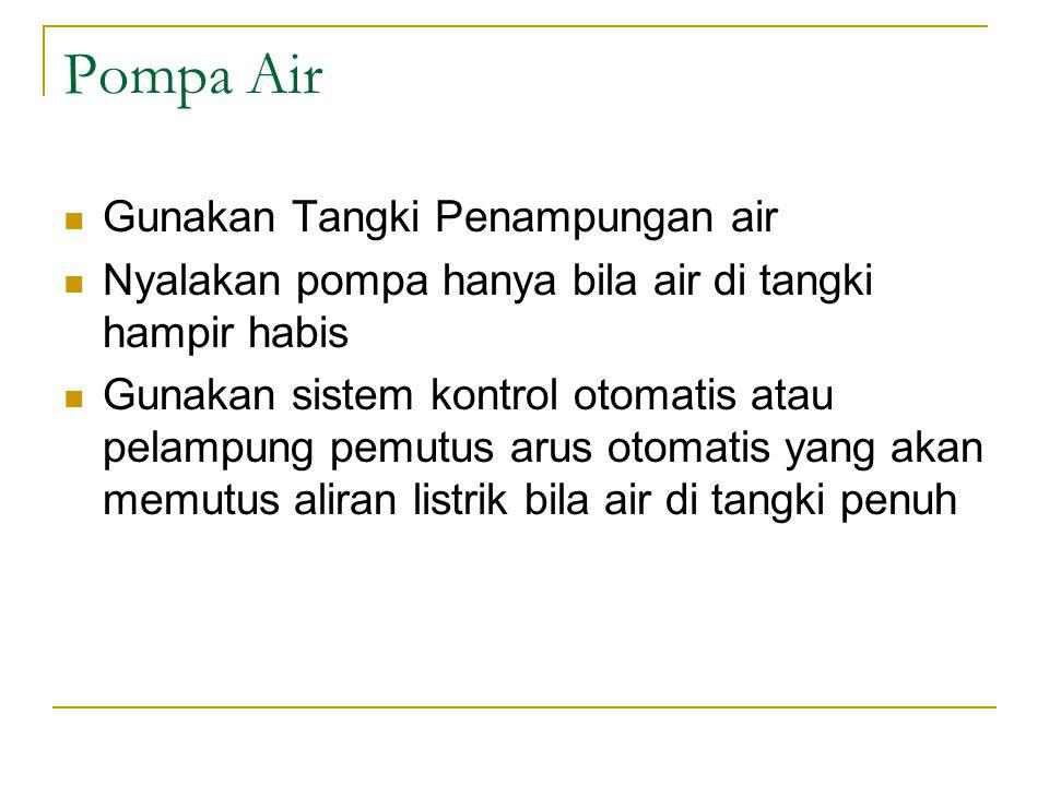 Pompa Air Gunakan Tangki Penampungan air