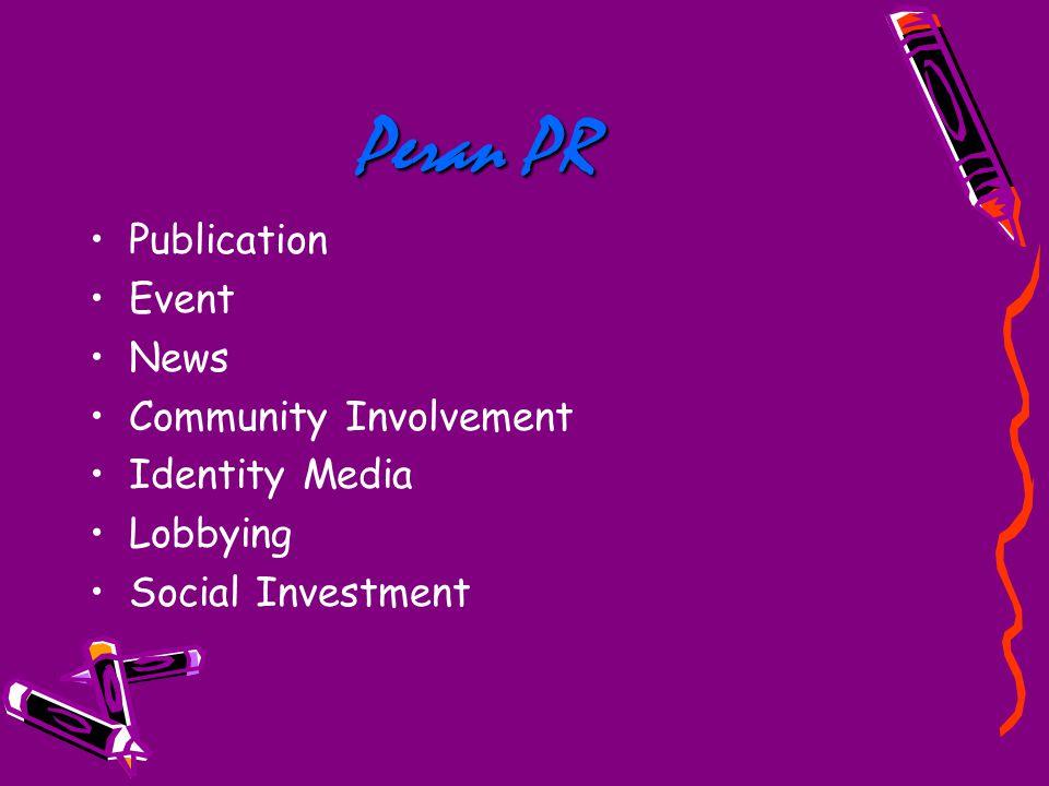 Peran PR Publication Event News Community Involvement Identity Media