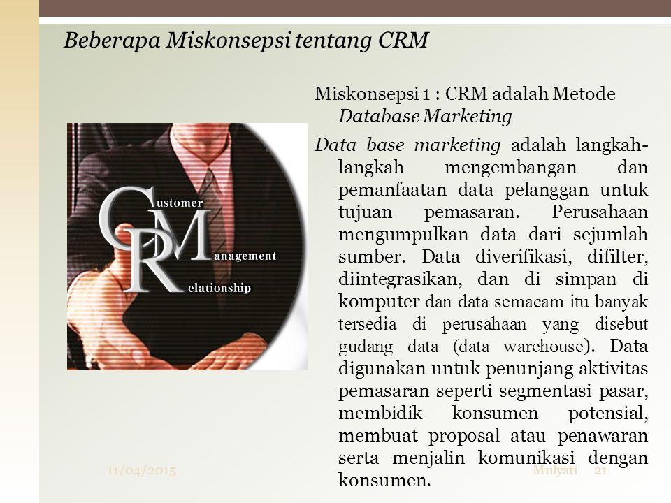 Beberapa Miskonsepsi tentang CRM