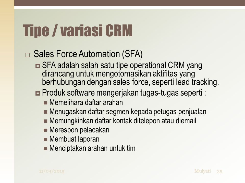 Tipe / variasi CRM Sales Force Automation (SFA)