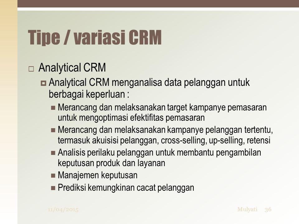 Tipe / variasi CRM Analytical CRM