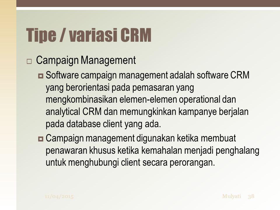 Tipe / variasi CRM Campaign Management