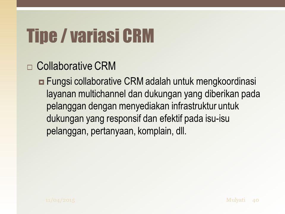 Tipe / variasi CRM Collaborative CRM